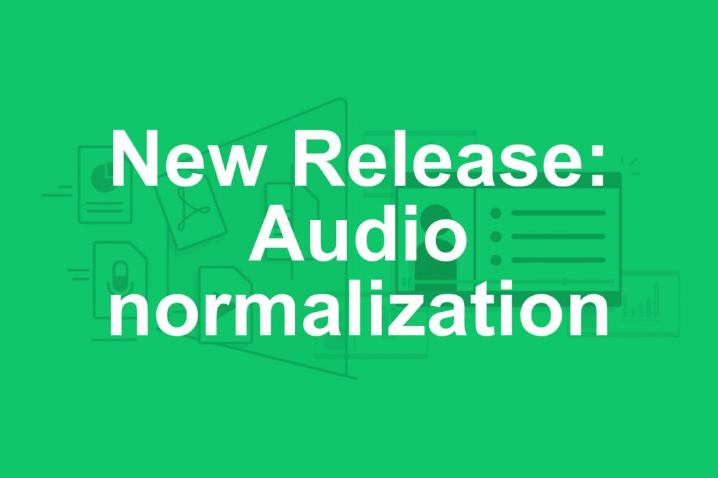 New Release: Audio normalization
