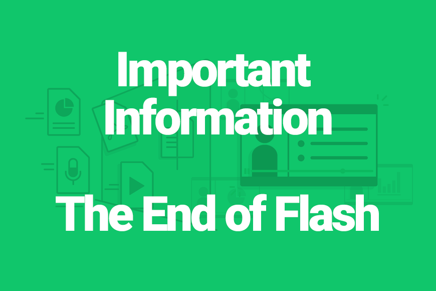 Important Information The End of Flash