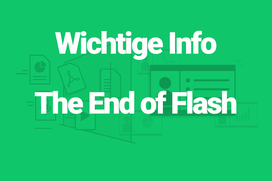 Wichtige Info The End of Flash
