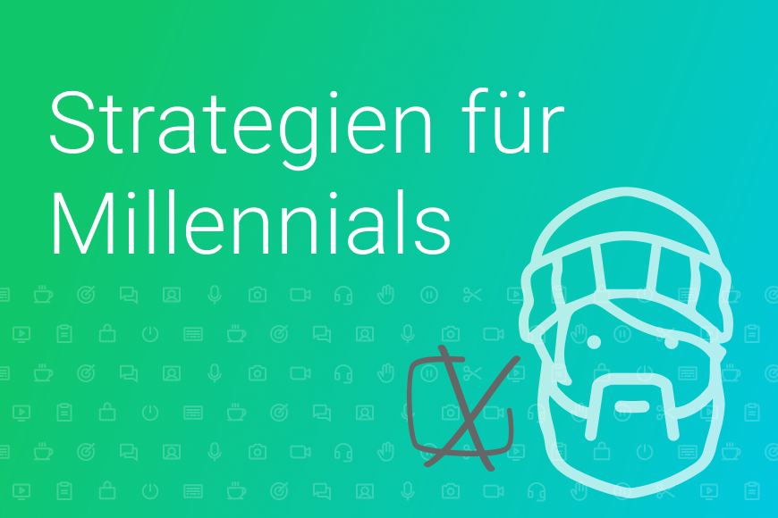 Strategien für Millennials